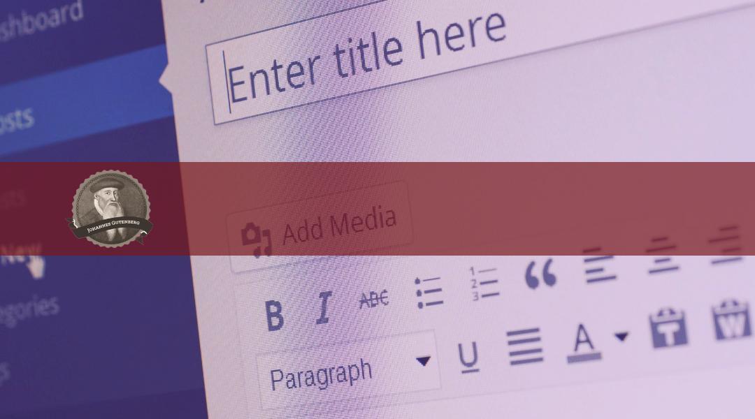 Editor Gutenberg para WordPress ¡la edición en bloques!